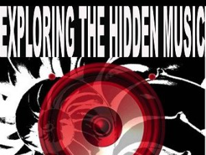 Exploring the Hidden Music